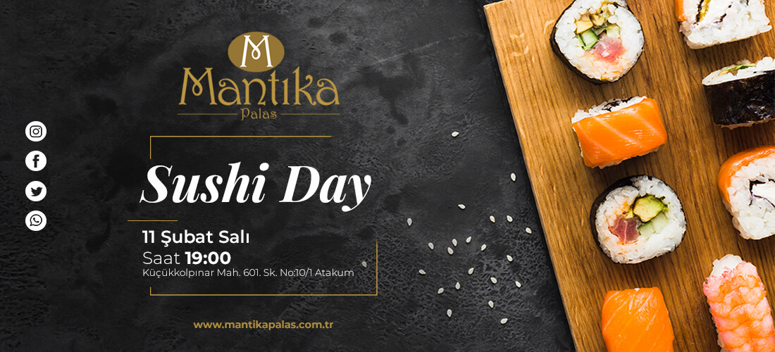 Mantıka Palas Sushi Day